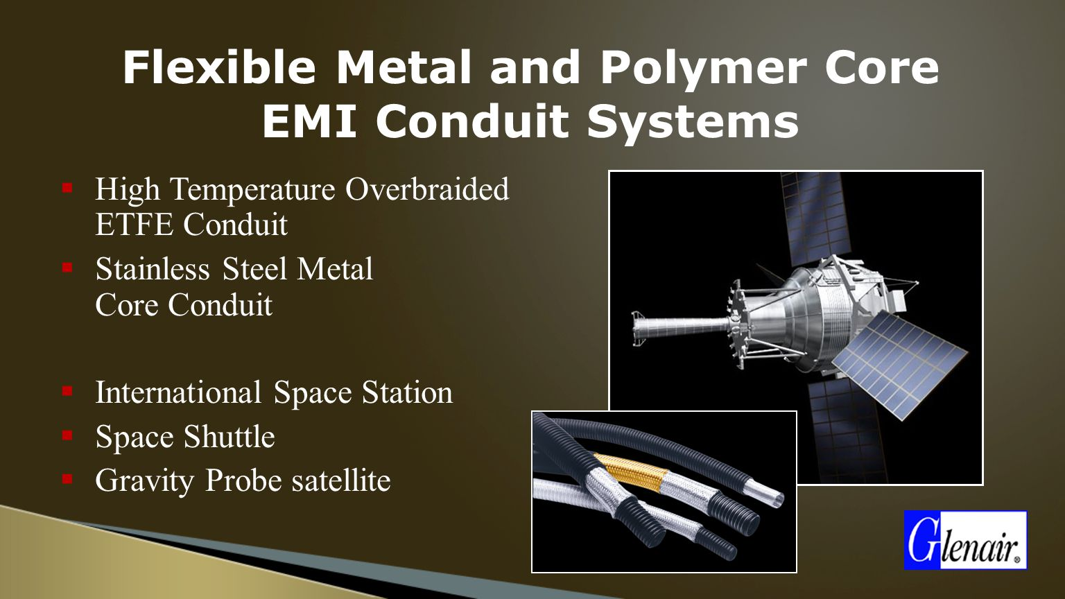 Flexible+Metal+and+Polymer+Core+EMI+Conduit+Systems space grade interconnect solutions ppt video online download  at crackthecode.co