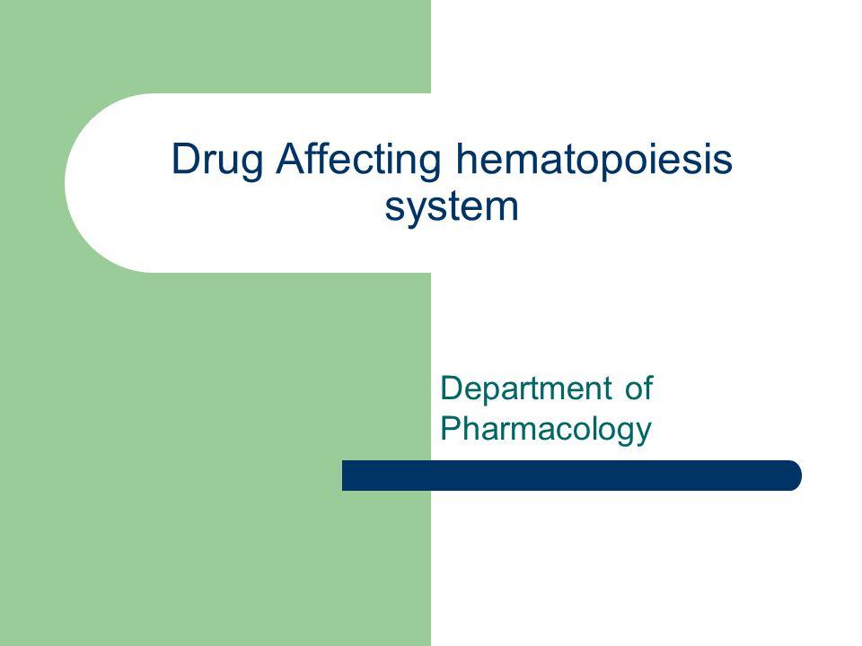 Hematopoietic drugs.