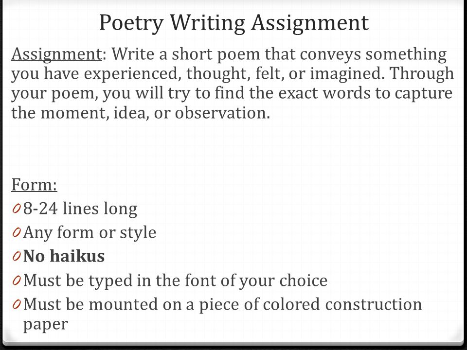 good poems to write about Steps for writing poetry analysis read the poem twice what is a good thesis statement against euthanasia asked by anonymous samples for writing poetry analysis.