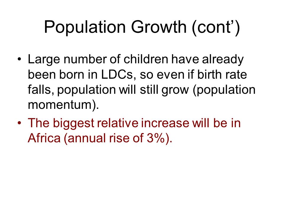 Population Growth (cont')