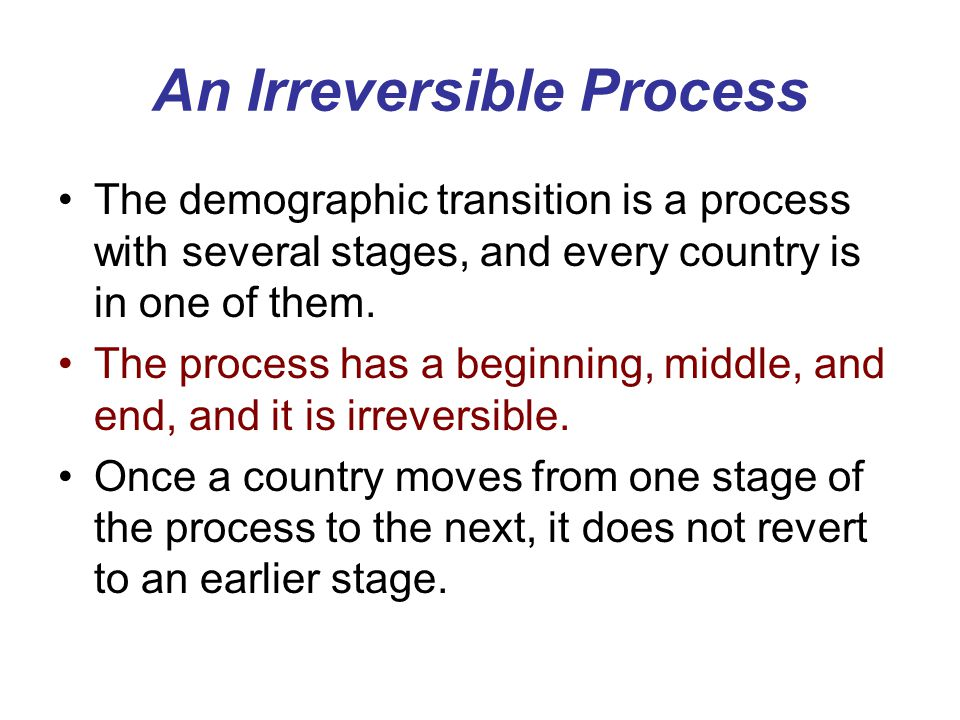 An Irreversible Process