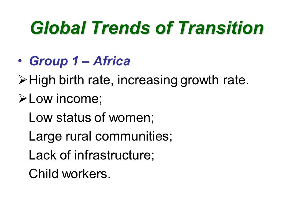 Global Trends of Transition