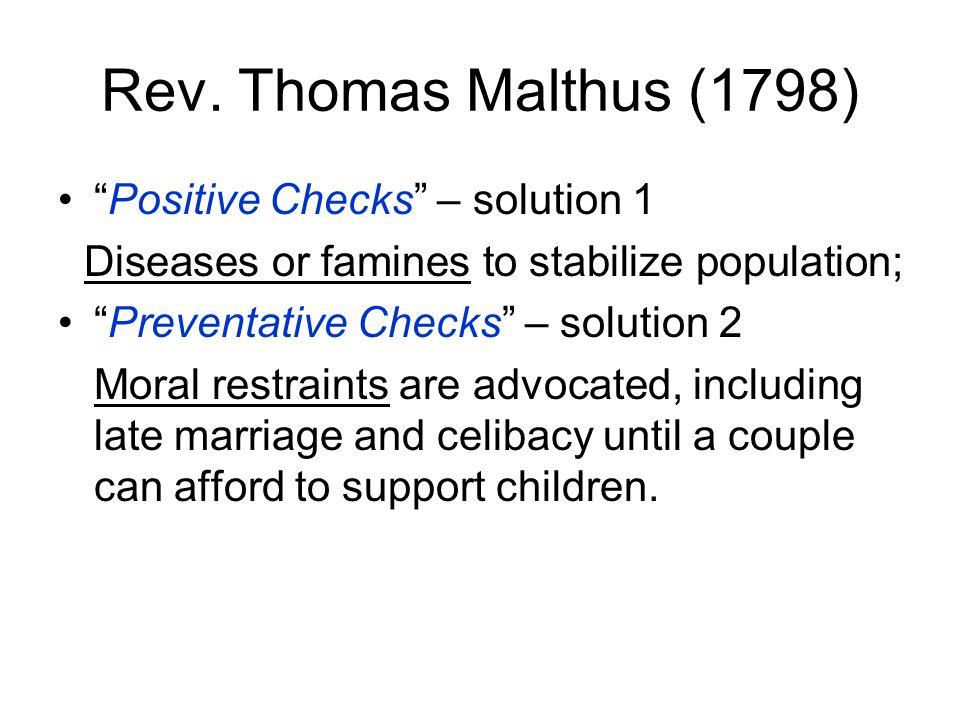 Rev. Thomas Malthus (1798) Positive Checks – solution 1
