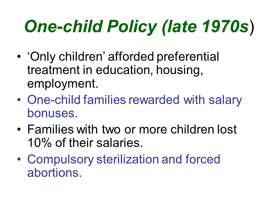 One-child Policy (late 1970s)