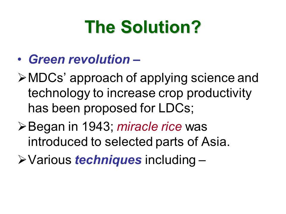 The Solution Green revolution –