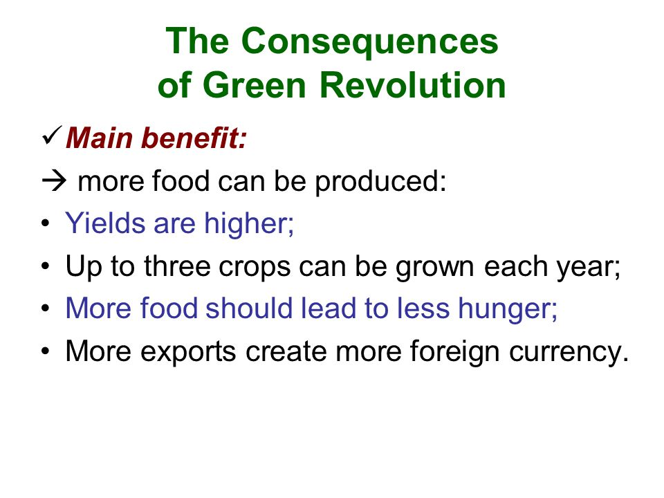 The Consequences of Green Revolution