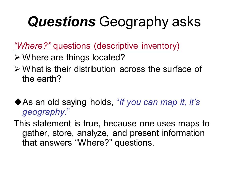 Questions Geography asks