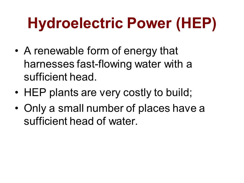 Hydroelectric Power (HEP)