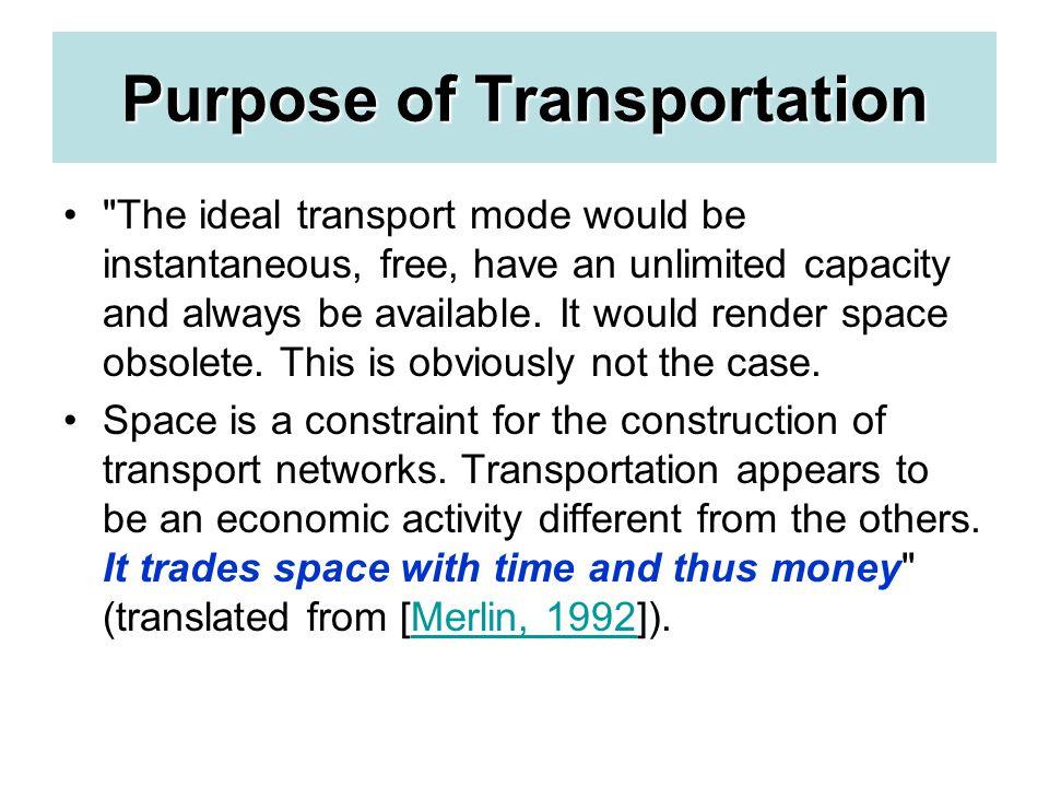 Purpose of Transportation