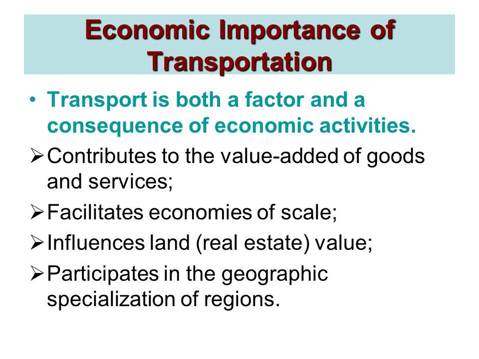Economic Importance of Transportation