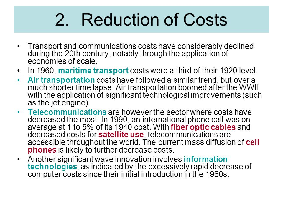 Reduction of Costs