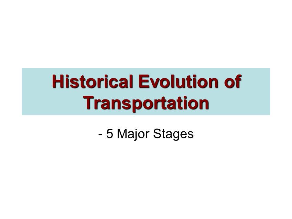 Historical Evolution of Transportation