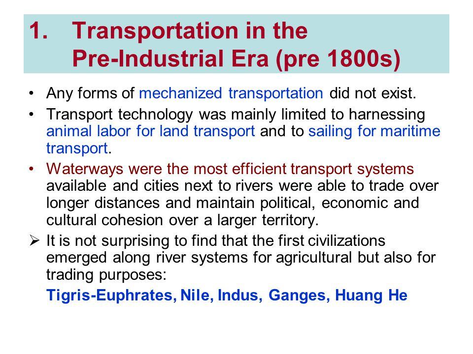 Transportation in the Pre-Industrial Era (pre 1800s)