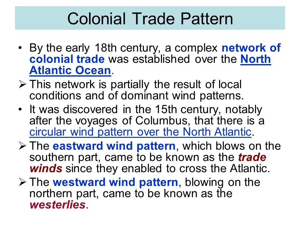 Colonial Trade Pattern