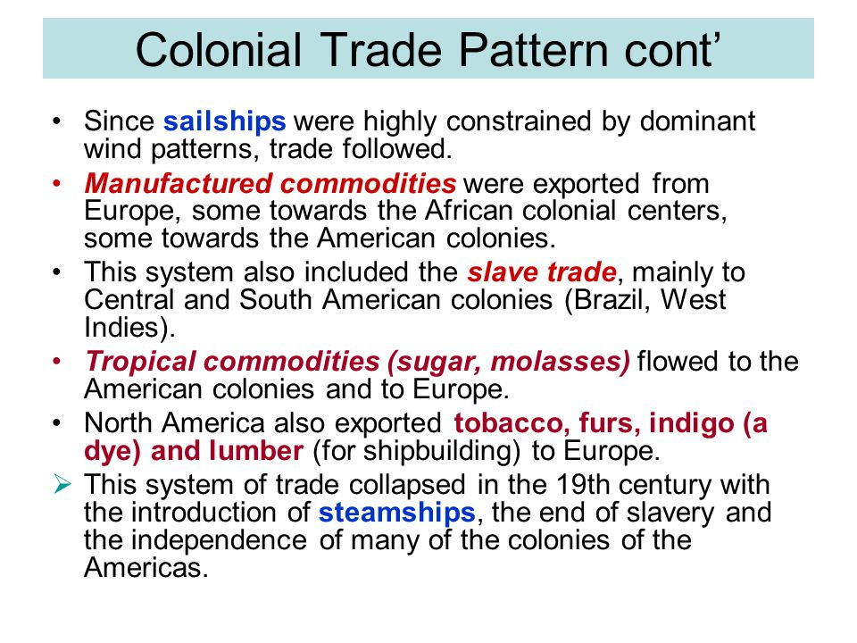 Colonial Trade Pattern cont'