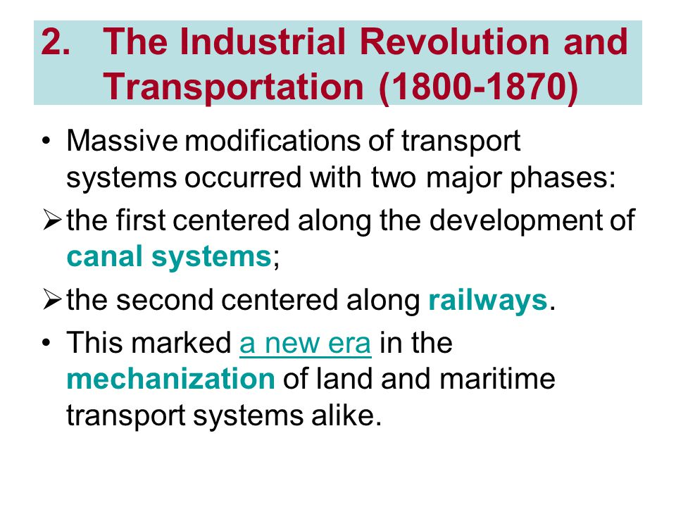The Industrial Revolution and Transportation (1800-1870)