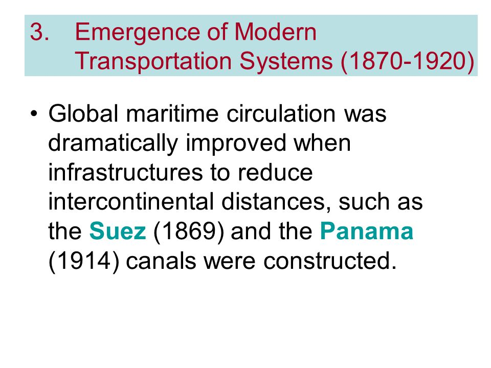 Emergence of Modern Transportation Systems ( )