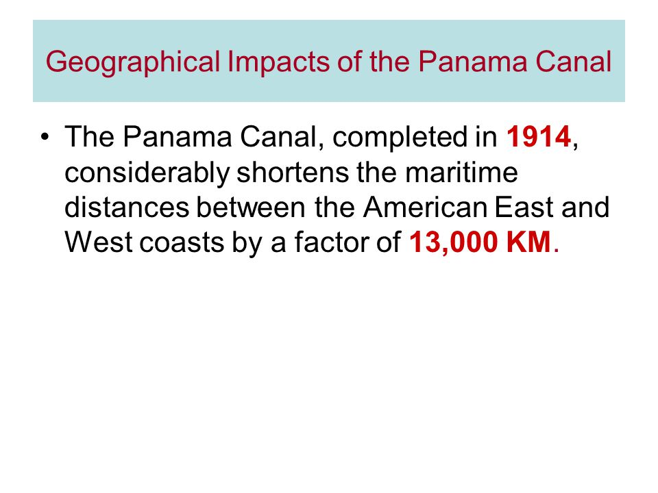Geographical Impacts of the Panama Canal
