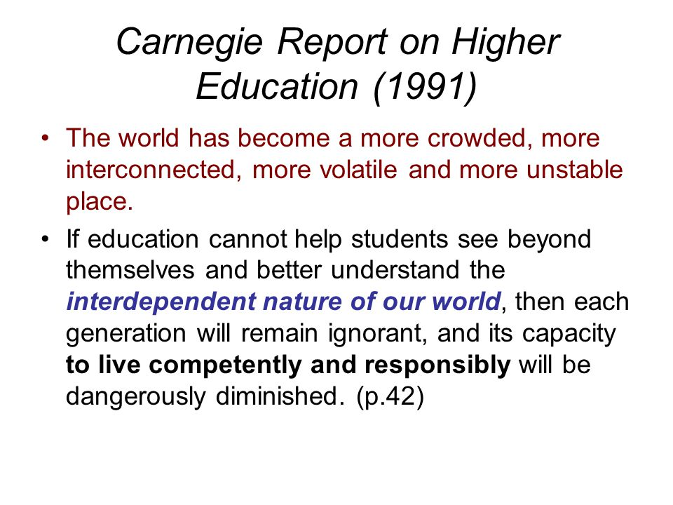 Carnegie Report on Higher Education (1991)