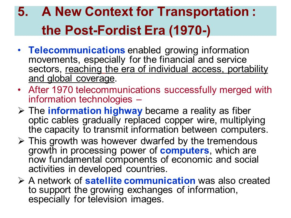 A New Context for Transportation : the Post-Fordist Era (1970-)