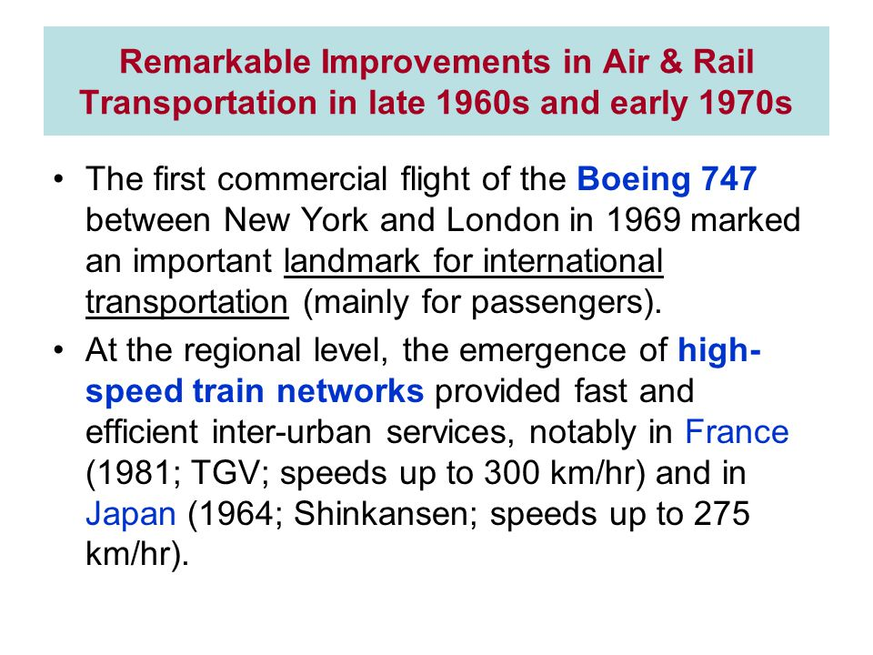 Remarkable Improvements in Air & Rail Transportation in late 1960s and early 1970s