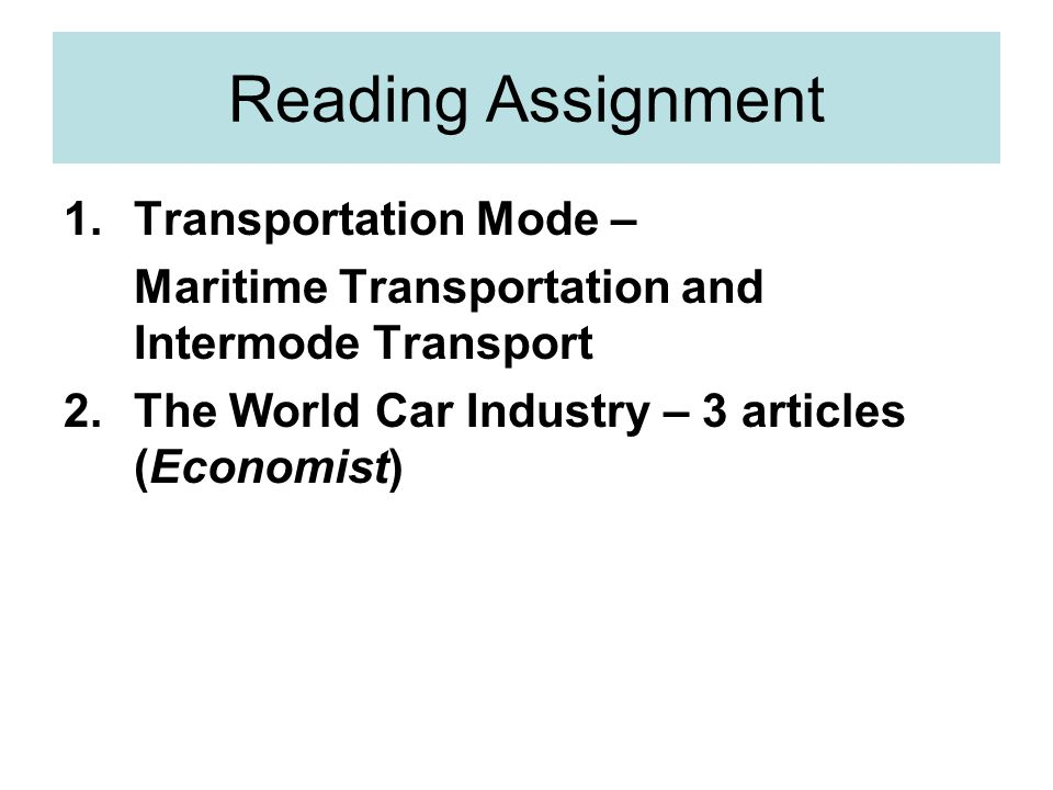 Reading Assignment Transportation Mode –