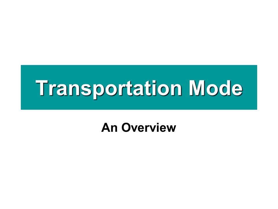Transportation Mode An Overview