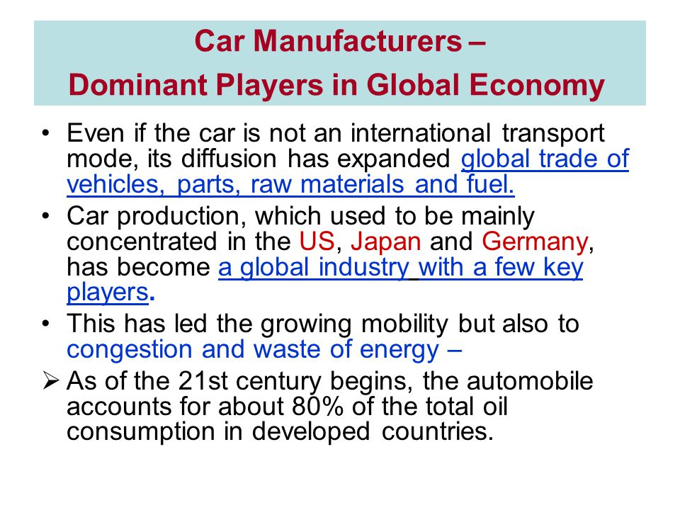 Car Manufacturers – Dominant Players in Global Economy