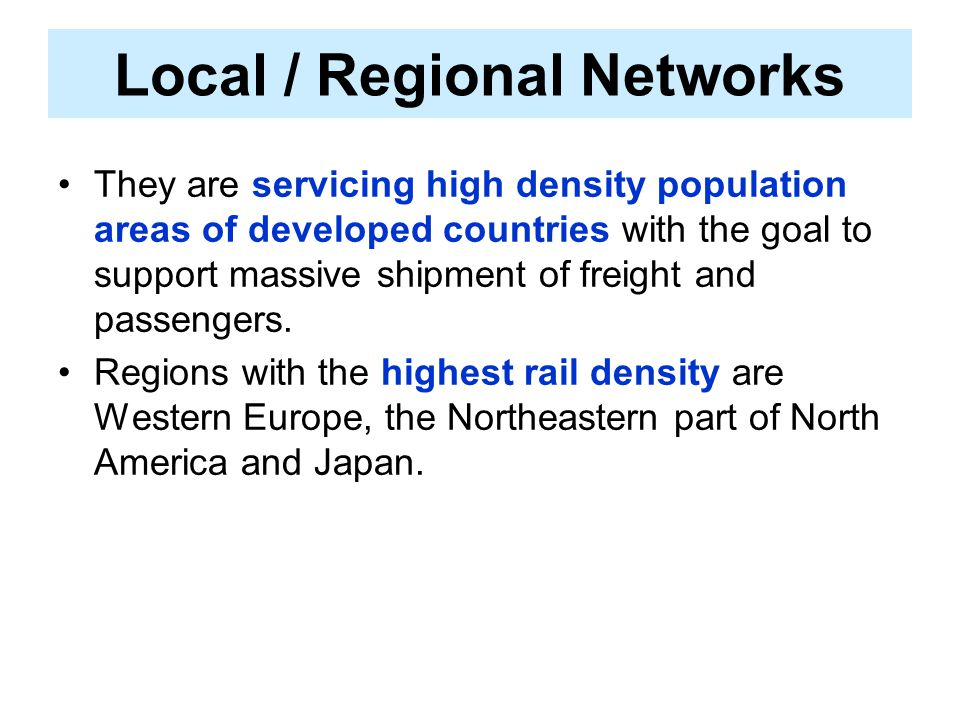 Local / Regional Networks
