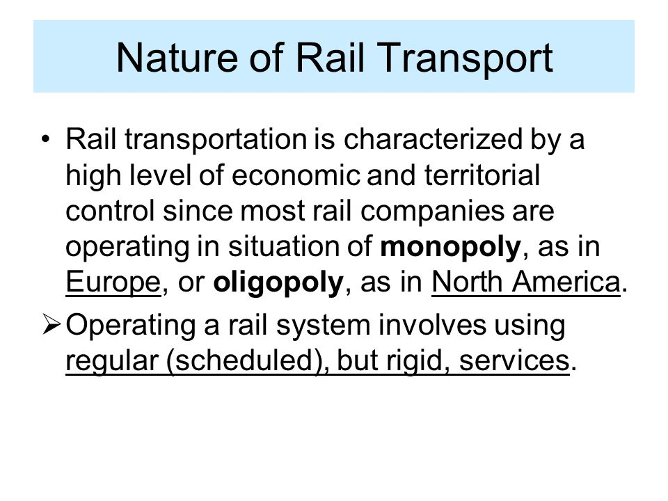 Nature of Rail Transport