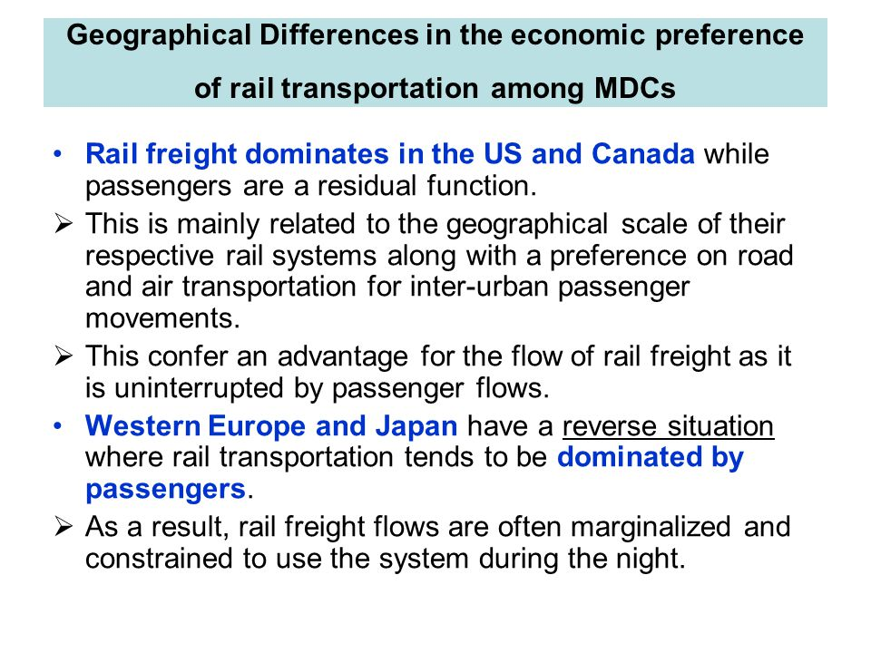 Geographical Differences in the economic preference of rail transportation among MDCs
