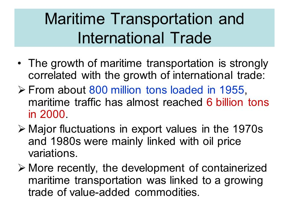 Maritime Transportation and International Trade