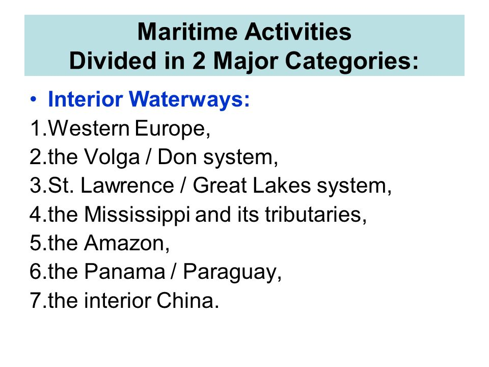 Maritime Activities Divided in 2 Major Categories: