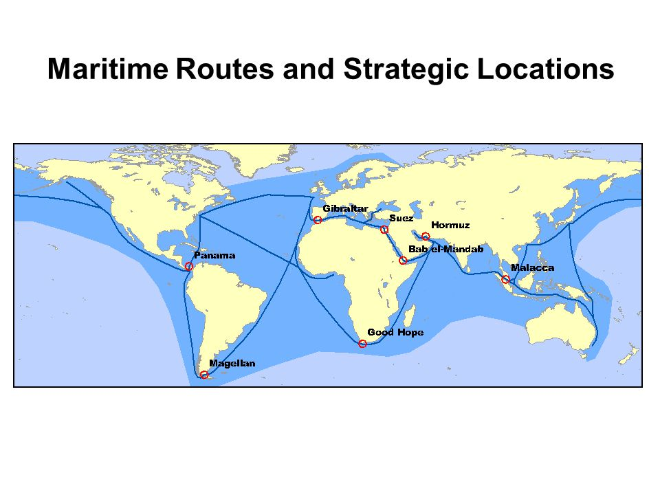 Maritime Routes and Strategic Locations