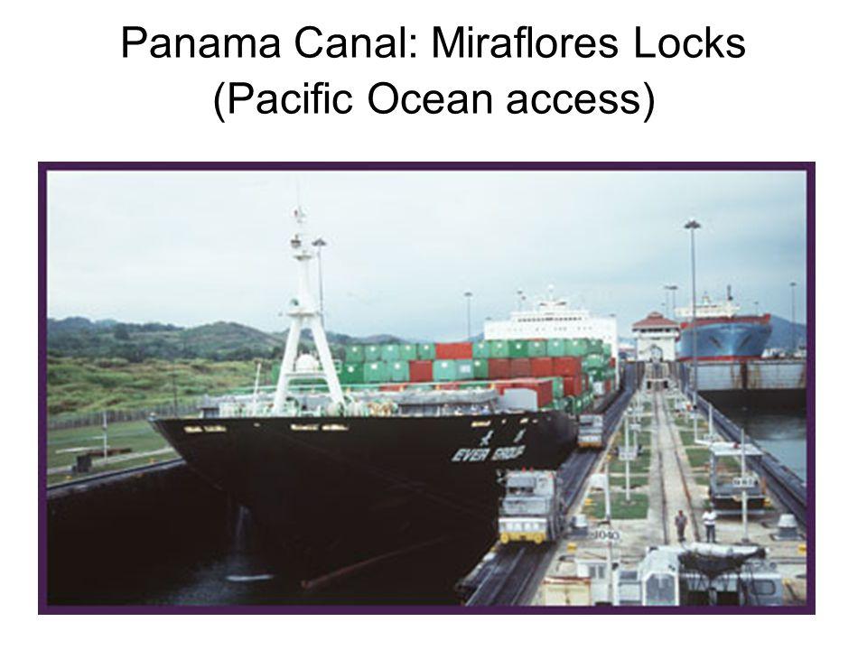 Panama Canal: Miraflores Locks (Pacific Ocean access)