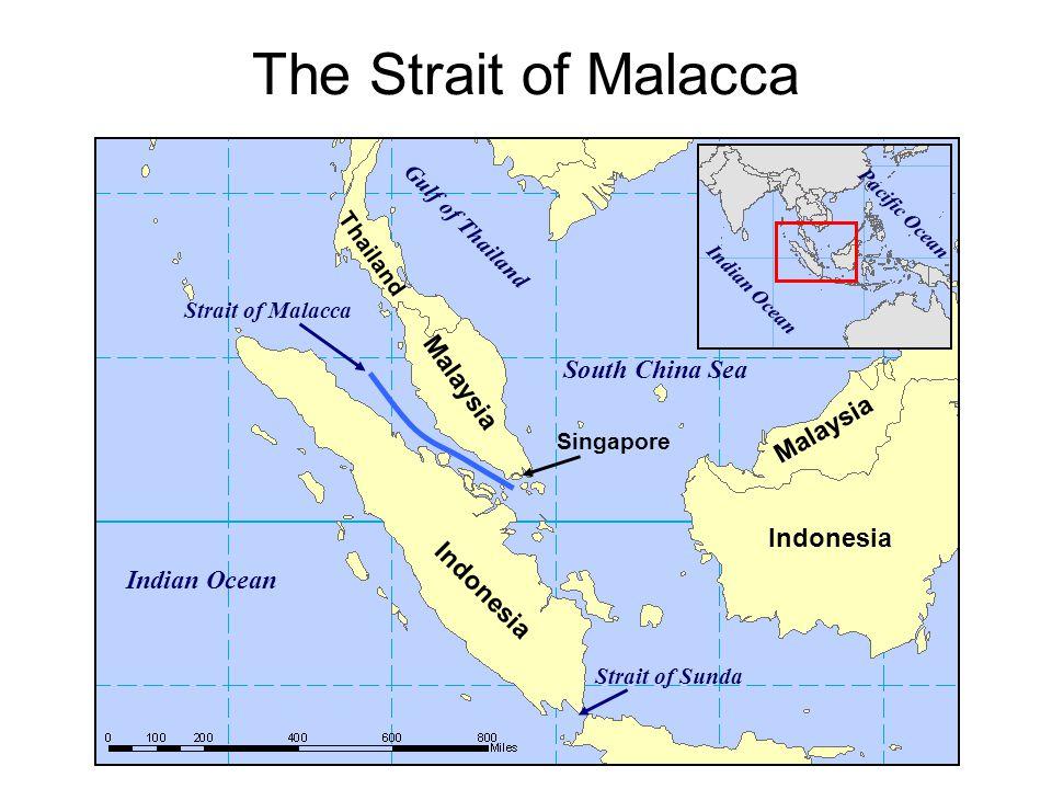 The Strait of Malacca Malaysia South China Sea Malaysia Indonesia