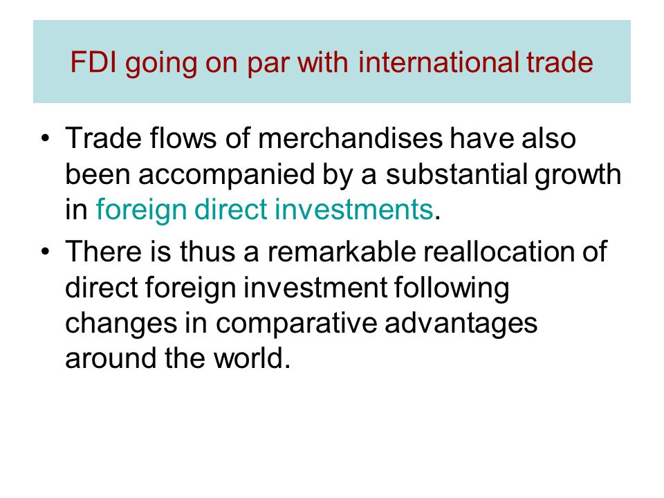 FDI going on par with international trade