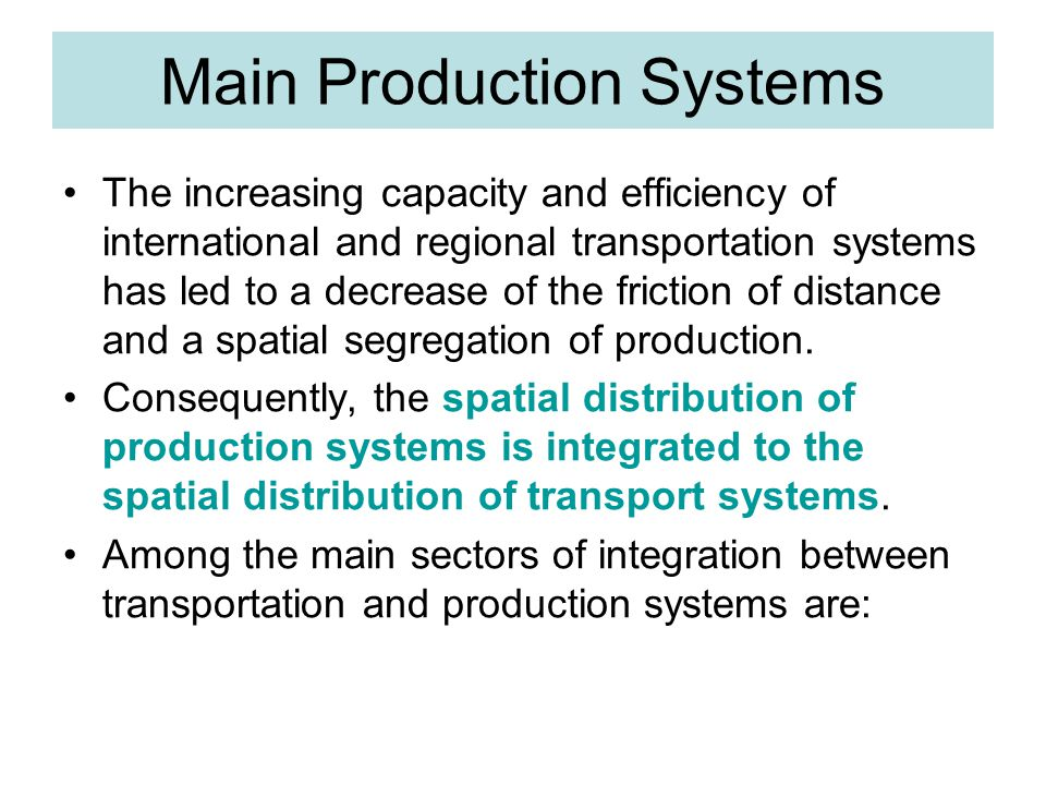 Main Production Systems