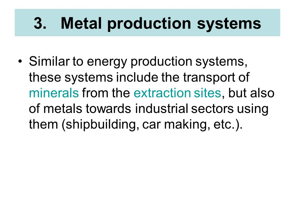 Metal production systems