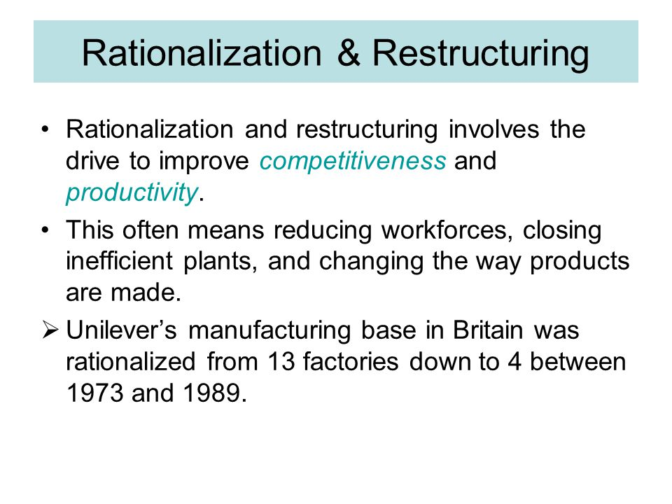 Rationalization & Restructuring