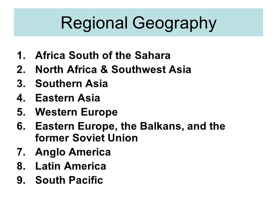 Regional Geography Africa South of the Sahara