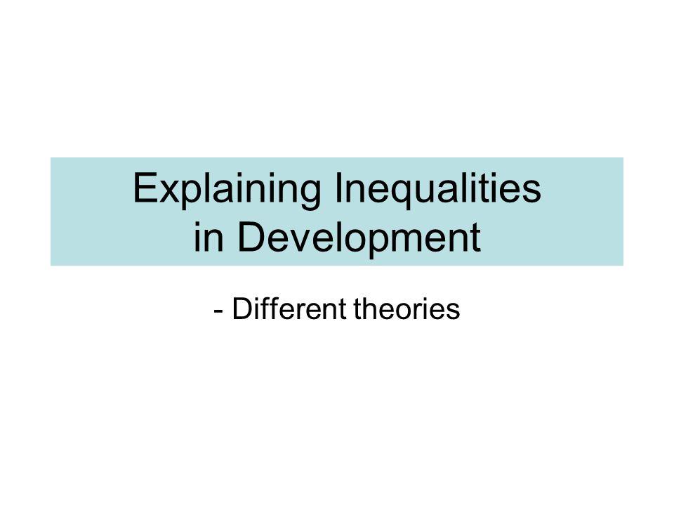 Explaining Inequalities in Development