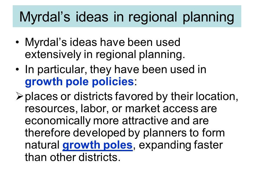 Myrdal's ideas in regional planning