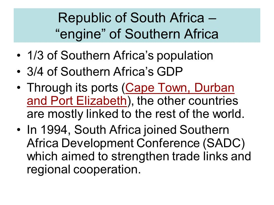Republic of South Africa – engine of Southern Africa