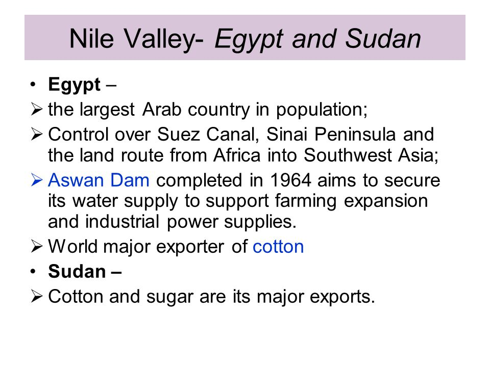 Nile Valley- Egypt and Sudan