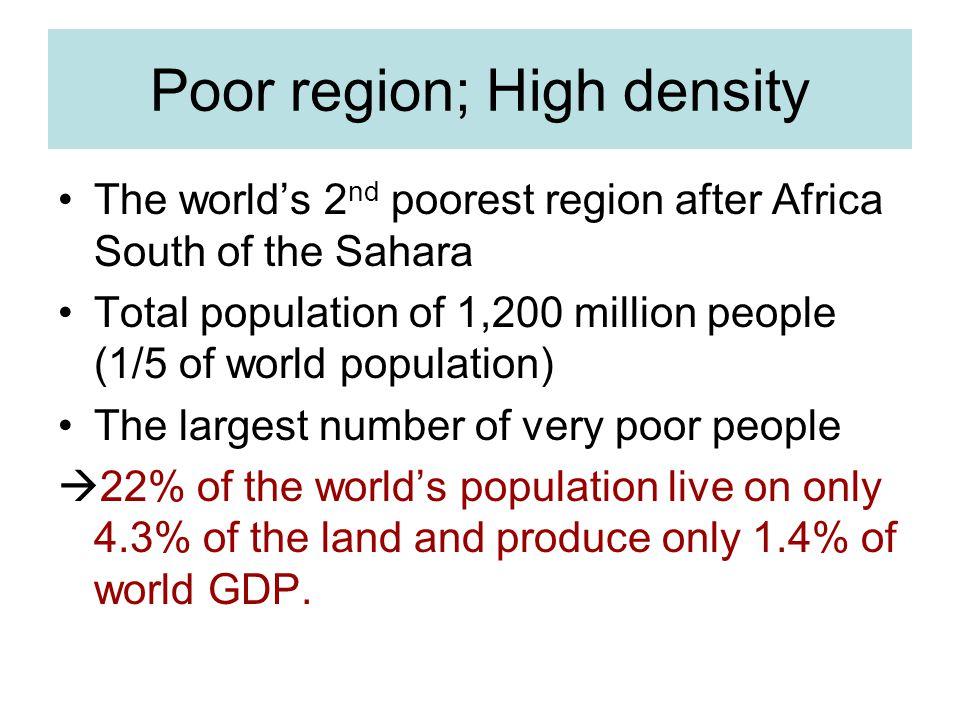 Poor region; High density