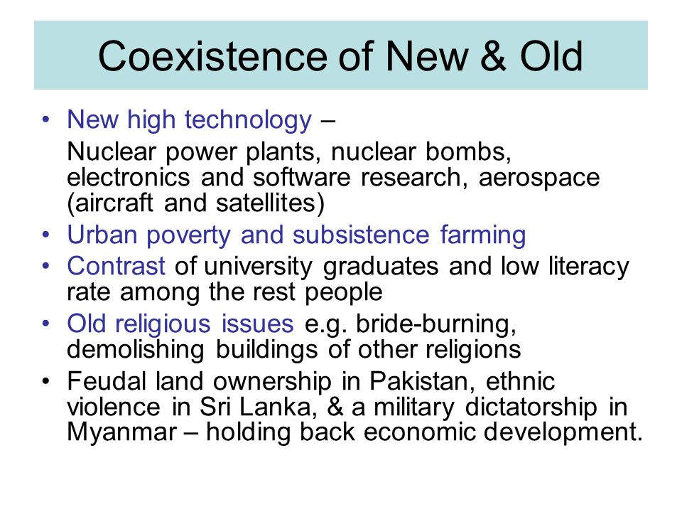 Coexistence of New & Old