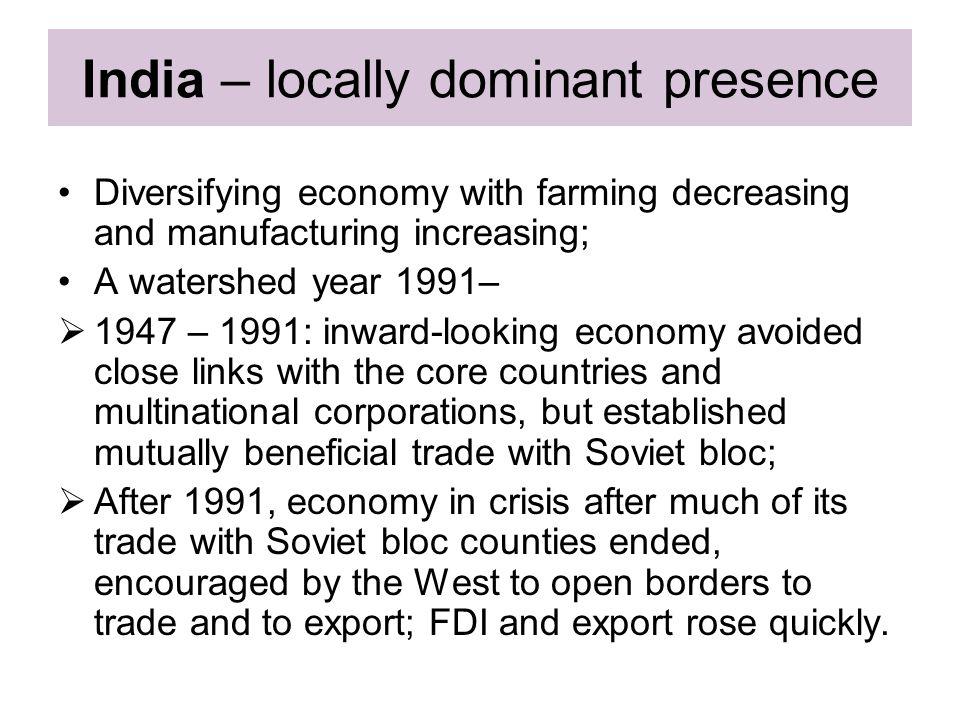 India – locally dominant presence