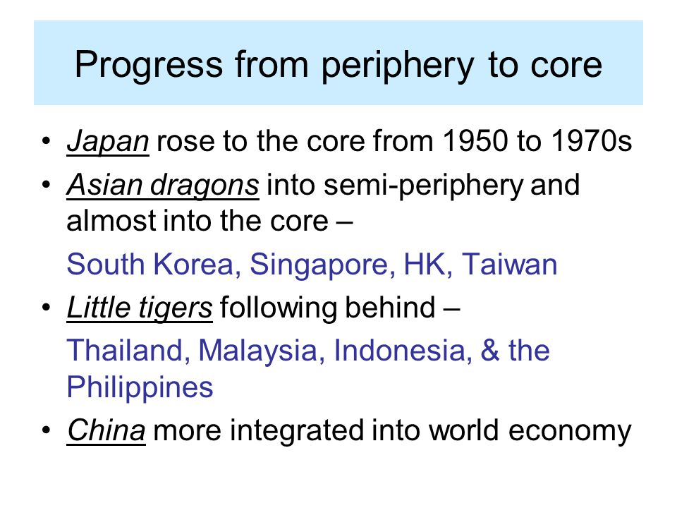 Progress from periphery to core