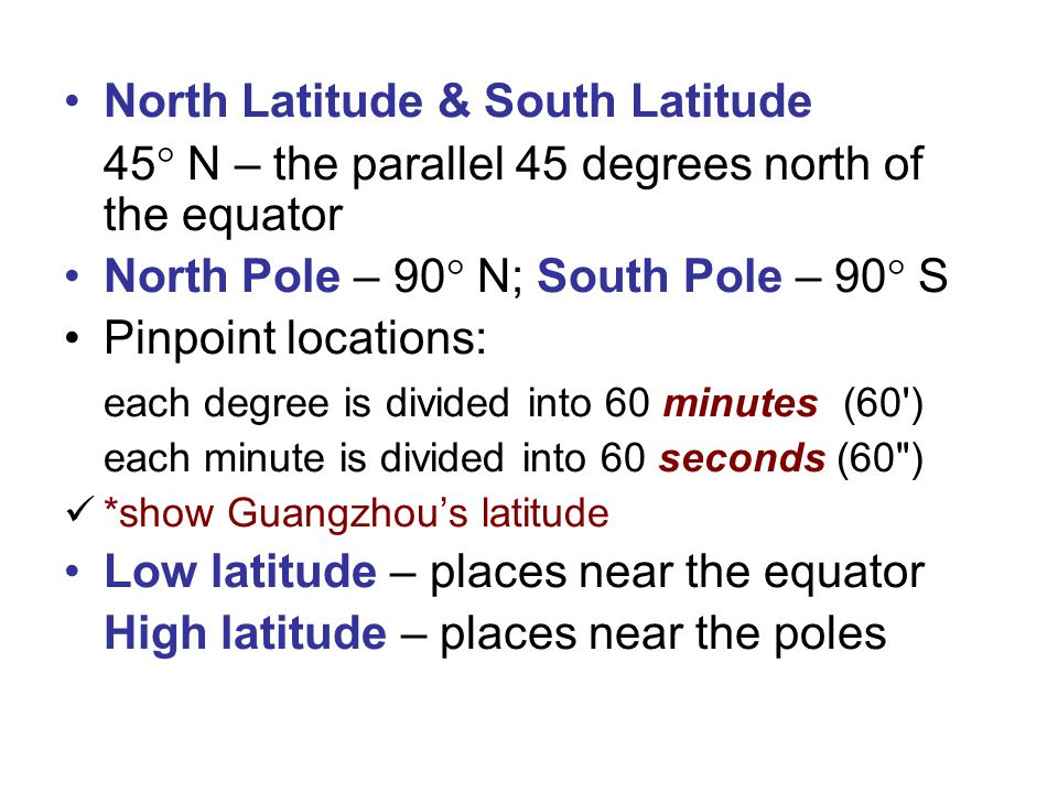 North Latitude & South Latitude